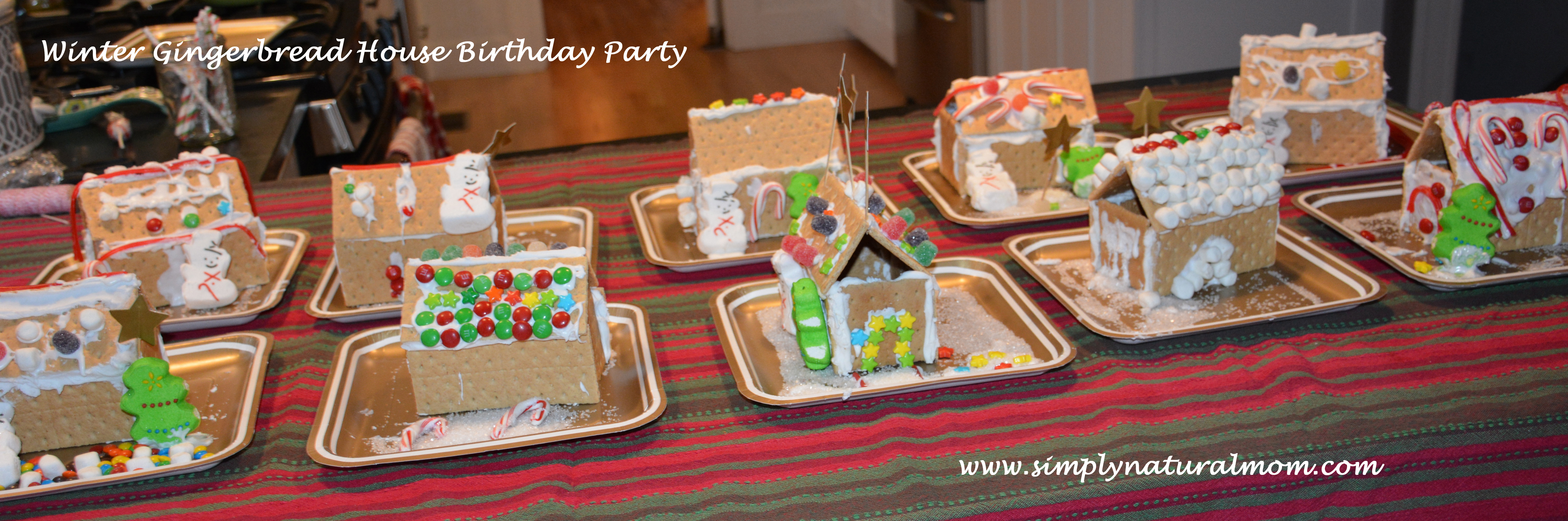 Premade Gingerbread Houses Winter Birthday Party Full Of Crafts And Fun Simply Natural Mom